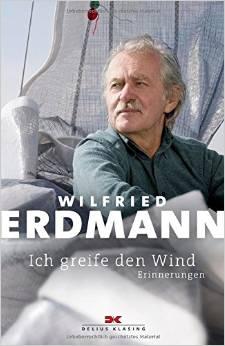 Wilfried Erdmann Ich greife den Wind